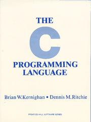 The C Programming Language by Brian W. Kernighan, Dennis M. Ritchie