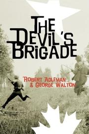 The Devil&#39;s Brigade by Robert H. Adleman
