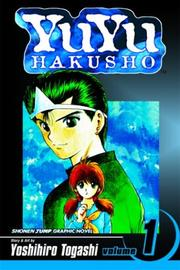 Yuyu Hakusho by Yoshihiro Togashi