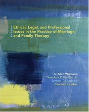 Ethical, Legal, and Professional Issues in the Practice of Marriage and Family Therapy (4th Edition)
