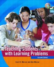 Teaching students with learning problems by Cecil D. Mercer