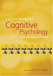 Experimental Cognitive Psychology And Its Applications (Decade of Behavior) PDF