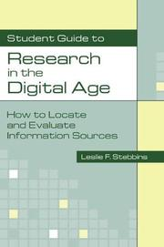 Student guide to research in the digital age by Leslie F. Stebbins