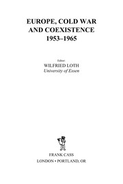 Europe, Cold War and Coexistence, 1955-1965