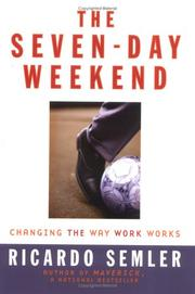 The Seven-day Weekend by Ricardo Semler