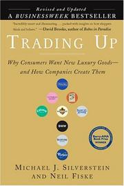 Trading Up by Michael J. Silverstein
