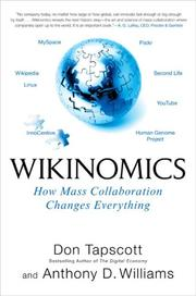 Cover of: Wikinomics by Don Tapscott, Anthony D. Williams