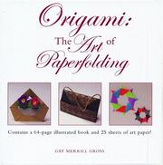 Origami by Gay Merrill Gross