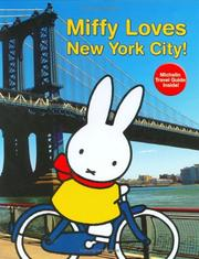 Miffy Loves New York City by Dick Bruna