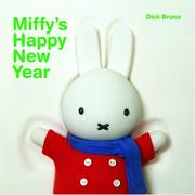 Miffy's Happy New Year! by Dick Bruna
