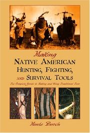 Making Native American Hunting, Fighting, and Survival Tools PDF