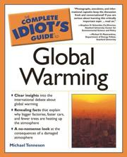 The complete idiot's guide to global warming by Michael Tennesen