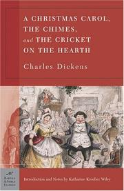 Cover of: A Christmas Carol, The Chimes & The Cricket on the Hearth (Barnes & Noble Classi (Barnes & Noble Classics) by Charles Dickens