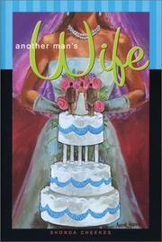 Another Man&#39;s Wife by Shonda Cheekes