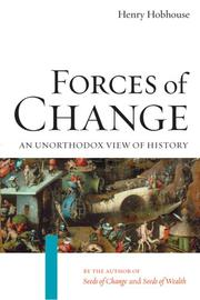 Forces of change by Henry Hobhouse