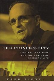 The prince of the city by Frederick F. Siegel