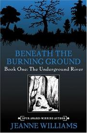 The underground river by Williams, Jeanne