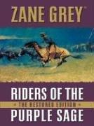 Riders of the purple sage by Zane Grey