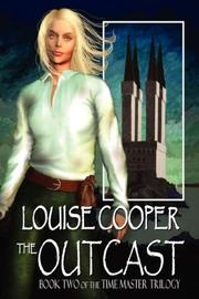 Cover of: The Outcast by Louise Cooper