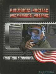 Biological, nuclear, and chemical weapons