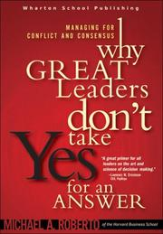 Why Great Leaders Don't Take Yes for an Answer PDF