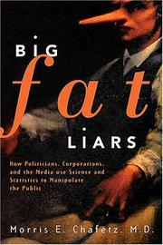 Big fat liars by Morris E. Chafetz