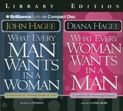 What Every Man Wants in a Woman; What Every Woman Wants in a Man by John Hagee