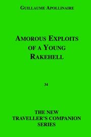 Amorous exploits of a young rakehell by Guillaume Apollinaire