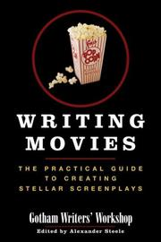 Writing Movies by Gotham Writers' Workshop