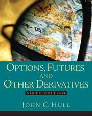 Options, futures, and other derivatives by Hull, John