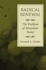 Radical Renewal by Howard A. Snyder