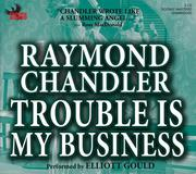 Trouble Is My Business PDF