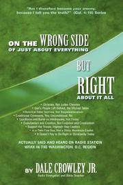 On the Wrong Side of Just About Everything, But Right About It All PDF