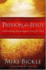 Passion for Jesus by Mike Bickle