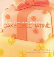 The Home Guide to Cake Decorating PDF