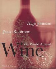 Cover of: The World Atlas of Wine by Hugh Johnson, Jancis Robinson