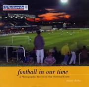 Football in our time by Stuart Clarke