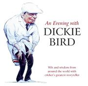 Evening with Dickie Bird PDF