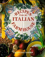 Recipes from an Italian farmhouse by Valentina Harris