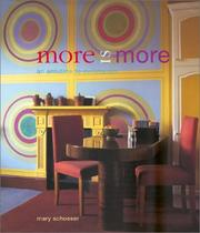 More is More by Mary Schoeser
