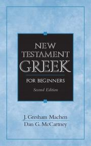 New Testament Greek for beginners by J. Gresham Machen