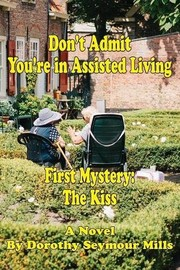 Dont Admit Youre in Assisted Living