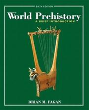 Cover of: World prehistory by Brian M. Fagan