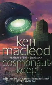 Cover of: Cosmonaut Keep (Engines of Light) by Ken MacLeod