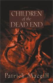 Children of the dead end by Patrick MacGill