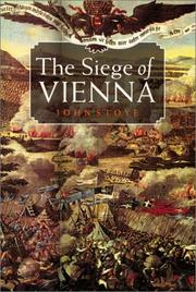 The siege of Vienna by John Stoye