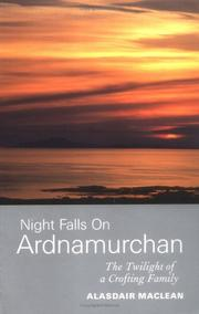 Night falls on Ardnamurchan by Alasdair Maclean