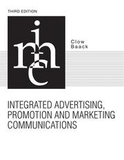 Integrated advertising, promotion, and marketing communications by Kenneth E. Clow
