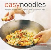 Easy Noodles by Kimiko Barber