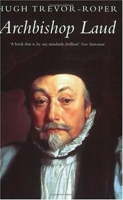 Archbishop Laud, 1573-1645 by H. R. Trevor-Roper